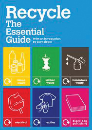 Recycle; The essential Guide bookcover