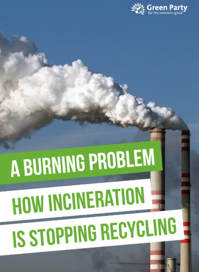 Greens warn incineration will overtake recycling by 2020