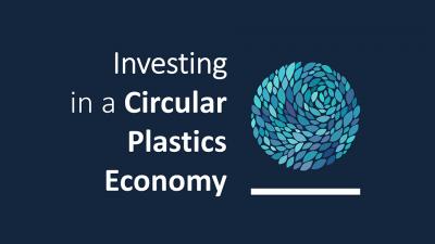Investing in a Circular Plastics Economy event banner