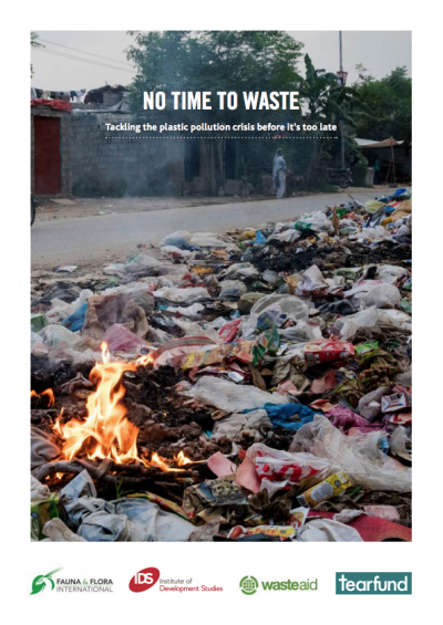 The No Time To Waste report highlights the human health hazards of plastic waste.