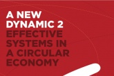 A New Dynamic 2: Effective Systems in a Circular Economy