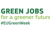 EU Green Week focuses on green jobs
