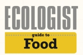 The Ecologist Guide to Food